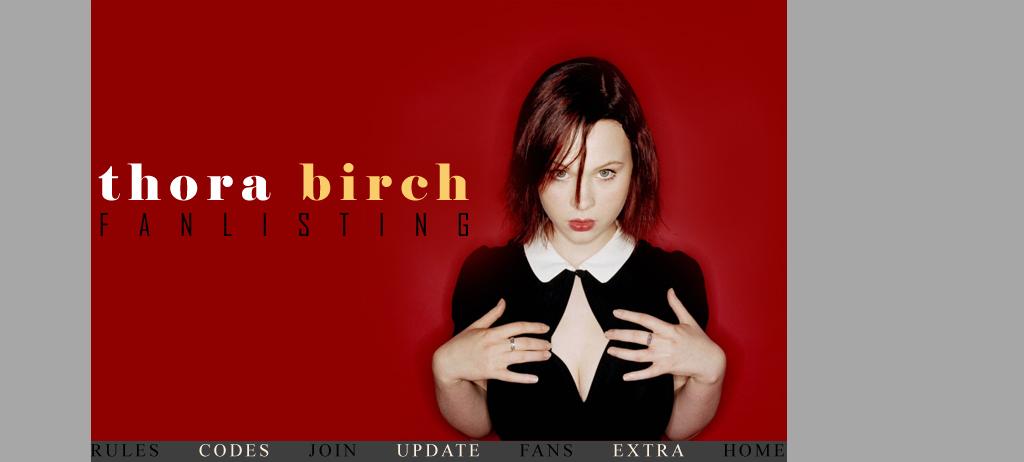 Thora Birch Fanlsting